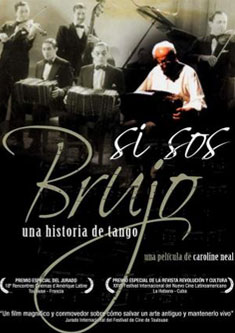 Tangofilme Si Sos Brujo Poster