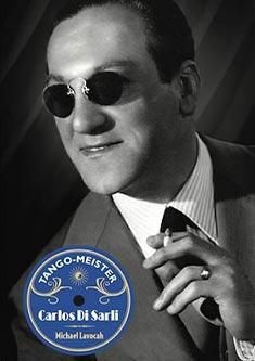 Carlos Di Sarli Michael Lavocah